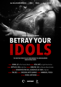 Betray Your Idols, Poster, Plakate und CD Artwork