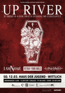 Up River, I Am Noah, Betray Your Idols und Unsaid