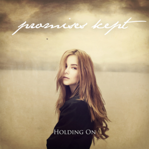 Promises Kept, CD Artwork, Holding On