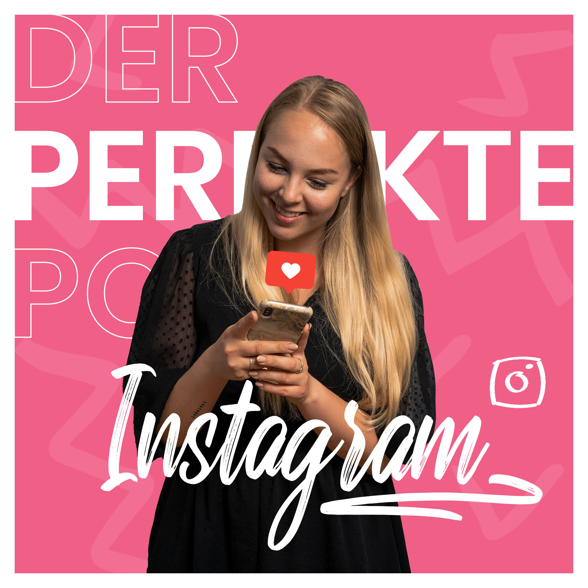 Der perfekte Instagram Post