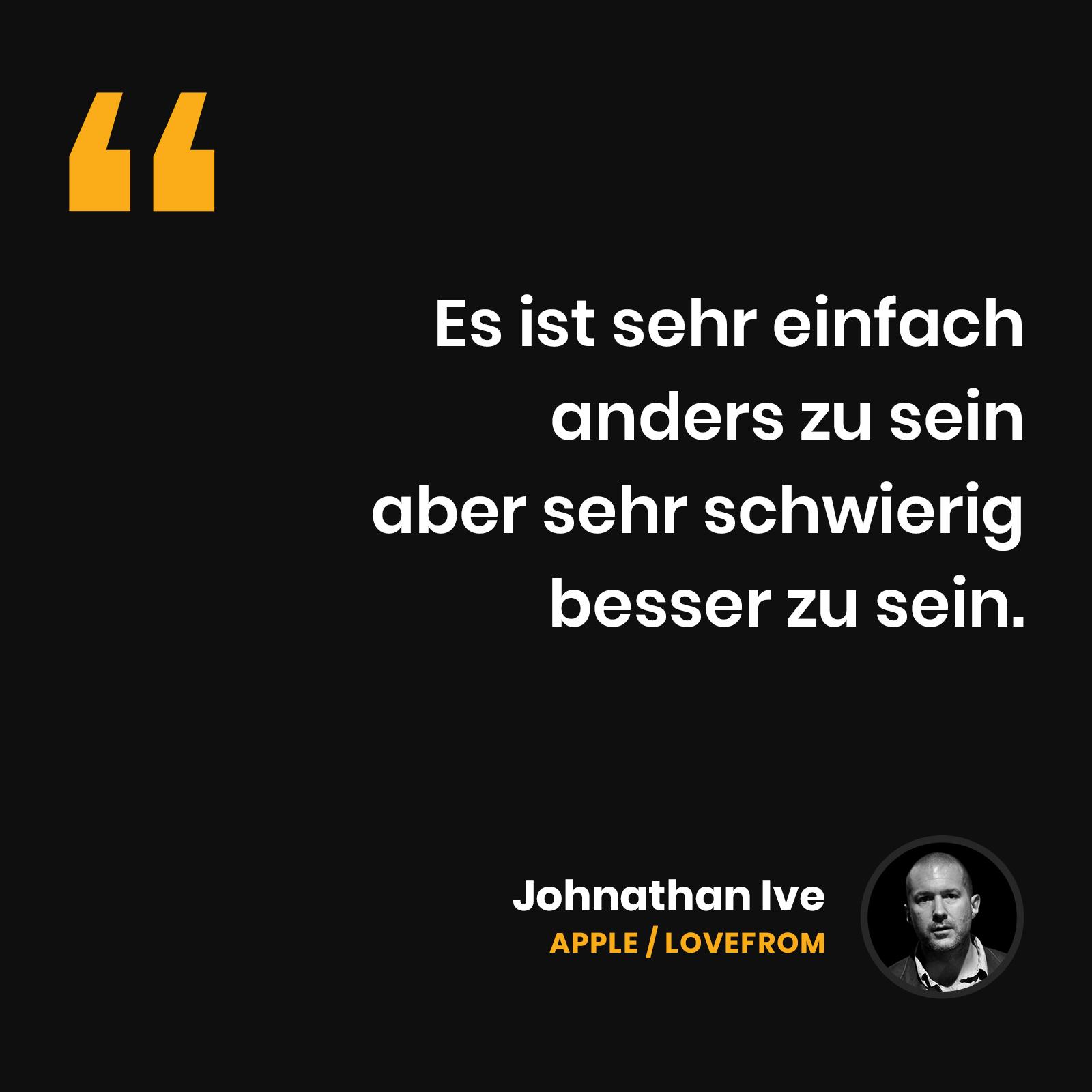 John Ive - Es ist sehr einfach anders zu sein