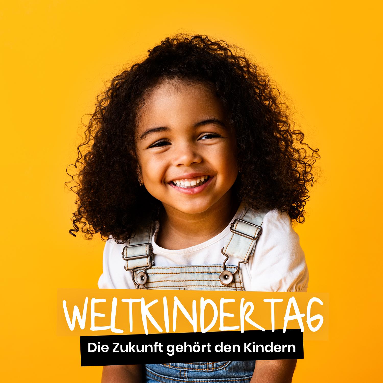WELTKINDERTAG 2021 - Kinderrechte jetzt! ❤️